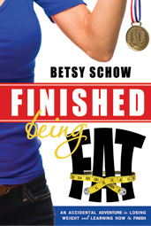 Finished_Being_Fat-An_Accidental_Adventure_in_Losing_Weight_and_Learning_How_to_Finish_Betsy_Schow_9781462111251_smcover